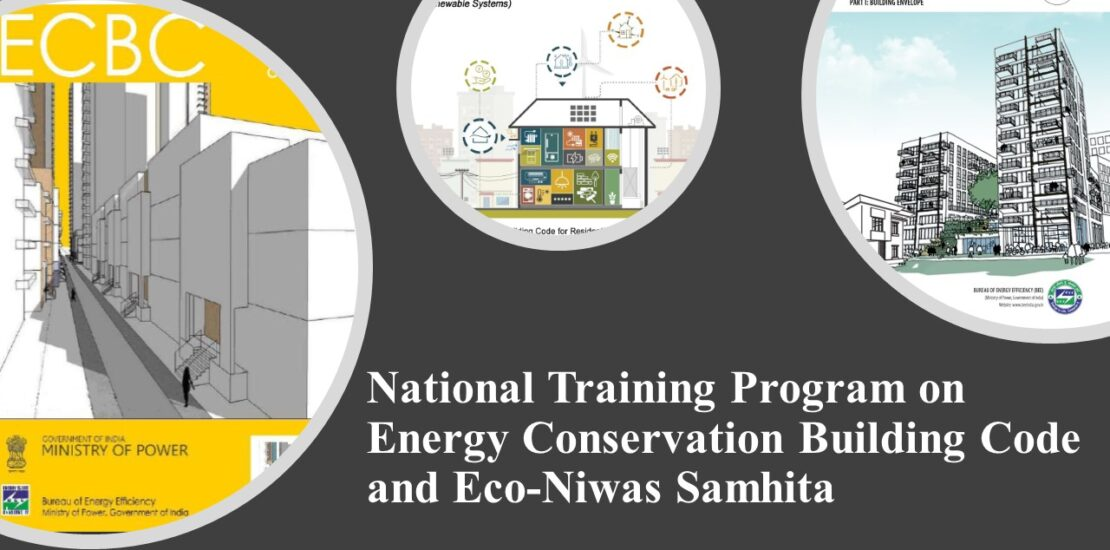 A Successful National Training Program on Eco-Niwas Samhita Highlighted the Need to Mainstream Energy Conservation in India